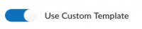 UseCustomTemplate button.png